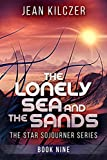The Lonely Sea and the Sands (The Star Sojourner Book 9)