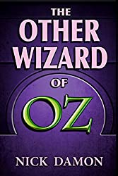 The Other Wizard of Oz (Shadow of Oz Book 3)