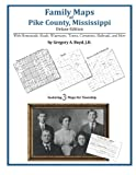 Family Maps of Pike County, Mississippi