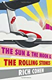 img - for The Sun & The Moon & The Rolling Stones book / textbook / text book
