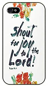 iPhone 5C Shout for joy to the Lord. Psalm 98:4 - black plastic case / Inspirational and motivational