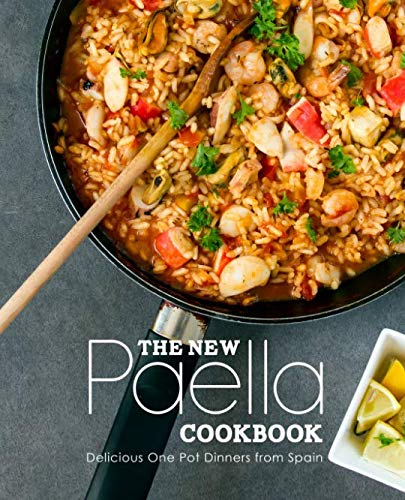 The New Paella Cookbook: Delicious One Pot Dinners from Spain (2nd Edition) by BookSumo Press