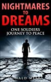 Nightmares to Dreams: A soldiers story of change