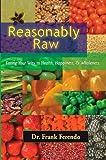 Reasonably Raw, Frank J. Ferendo, 0979518024