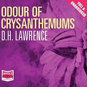 symbolization of chrysanthemums in odour of chrysanthemums by dh lawrence A summary of themes in d h lawrence's odour of chrysanthemums learn  exactly what happened in this chapter, scene, or section of odour of.