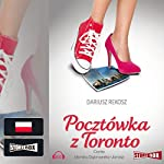 Pocztówka z Toronto | Dariusz Rekosz