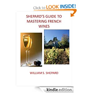 Shepard's Guide to Mastering French Wines