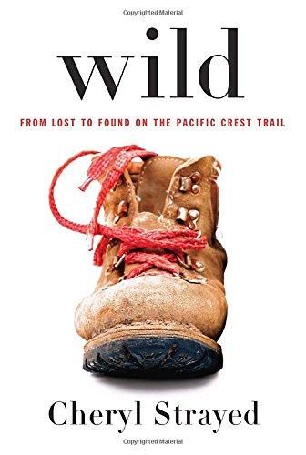 Image of Wild: From Lost to Found on the Pacific Crest Trail