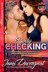 Bodychecking: Seattle Sockeyes Hockey (Game On in Seattle Book 4)