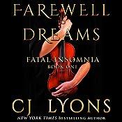 Farewell to Dreams : A Novel of Fatal Insomnia | CJ Lyons