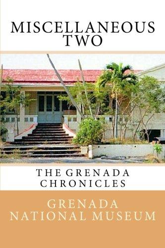 Miscellaneous Two: The Grenada Chronicles (Volume 34)