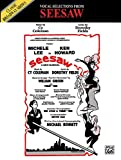 img - for Seesaw (Vocal Selections): Piano/Vocal/Chords book / textbook / text book
