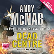 Dead Centre: Nick Stone, Book 14 | Andy McNab