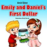 Children's books: Emily and Daniel's First Dollar (Adventure for kids, children bedtime story book)