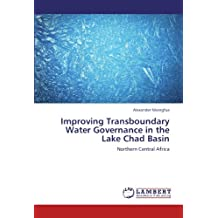 Improving Transboundary Water Governance in the Lake Chad Basin: Northern Central Africa