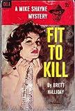 Fit to Kill, Brett Halliday, 0515098108