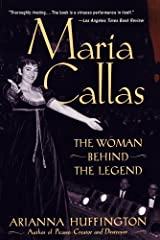 Maria Callas: The Woman behind the Legend Kindle Edition