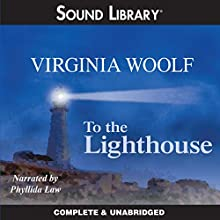 To the Lighthouse Audiobook by Virginia Woolf Narrated by Phyllida Law