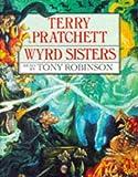 Wyrd Sisters (Discworld Novels) by Terry Pratchett (1994-11-01)