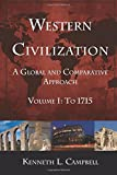img - for Western Civilization: A Global and Comparative Approach: Volume I: To 1715 book / textbook / text book