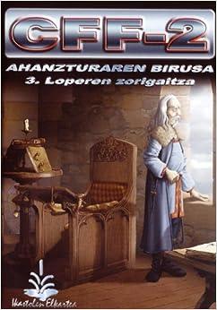 Utorrent Descargar En Español (cd-rom) Cff-2, Ahanzturaren Birusa 3 - Loperen Zorigaitza PDF
