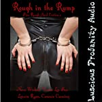Rough in the Rump - 5 Rough Anal Erotica's | Nora Wicked,Vivian Lee Fox,Lanora Ryan,Cammie Cunning