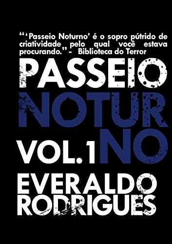 Passeio Noturno - Vol. 1 eBook  Everaldo Rodrigues  Amazon.com.br  Loja  Kindle de55157337d