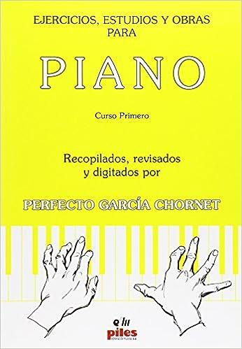 Ejercicios, estudios y obras para piano: Amazon.es: Perfecto García Chornet: Libros