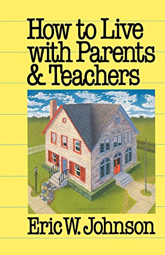 How to Live with Parents and Teachers by Brand: Westminster John Knox Press