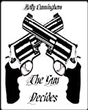 The Gun Decides (Decider Series Book 1)