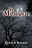 The Matriarch (The Matriarch Vampires)