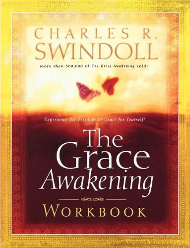 The Grace Awakening (Swindoll, Charles R.) PDF