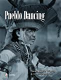 img - for Pueblo Dancing book / textbook / text book
