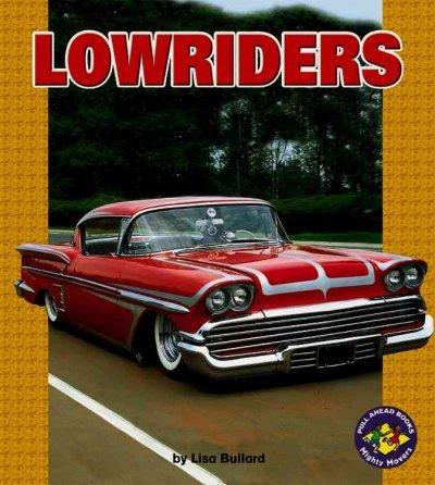 Lowriders (Pull Ahead Books) Lowriders - Lowrider Pull