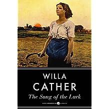 The Song Of The Lark: Prairie Trilogy Volume 2