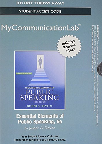 NEW MyCommunicationLab with Pearson eText -- Standalone Access Card -- for Essential Elements of Public Speaking (5th Ed