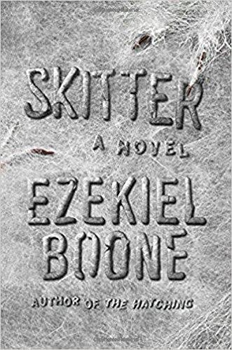 Skitter Novel Hatching Ezekiel Boone product image