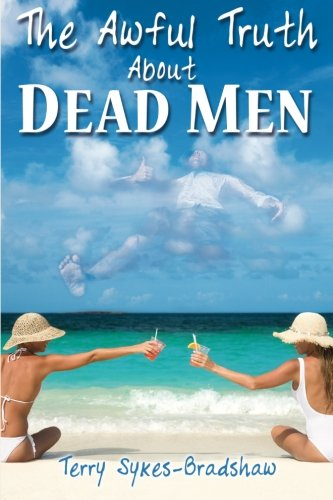 Download The Awful Truth About Dead Men pdf