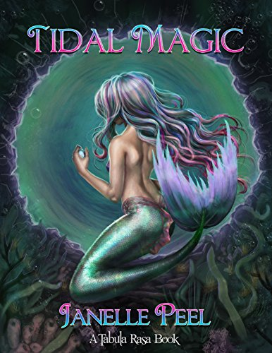 Tidal Magic: A Tabula Rasa Book 1 by [Peel, Janelle]