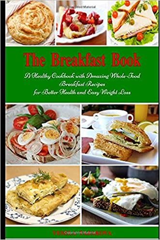 hot sale 2017 The Breakfast Book: A Healthy Cookbook with