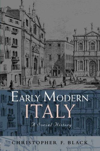 Early Modern Italy: A Social History (Social History of Europe)