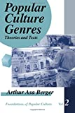 Popular Culture Genres: Theories and Texts (Feminist Perspective on Communication)