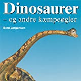 img - for Dinosaurer - og andre k mpe gler book / textbook / text book