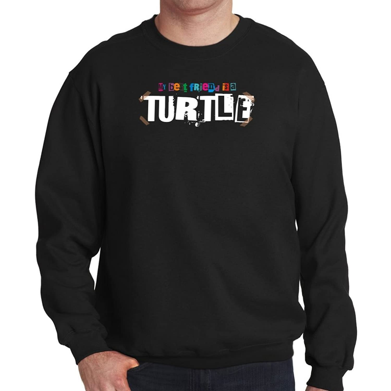 My best friend is a Turtle Mens Sweatshirt