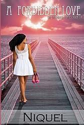 A Forbidden Love (The Forbidden Series Book 1)
