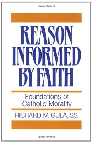 Reason informed by faith foundations of catholic morality reason informed by faith foundations of catholic morality richard m gula 9780809130665 amazon books fandeluxe Images