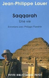 Saqqarah, une vie par Lauer