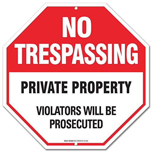 Large 12 X 12 No Trespassing Violators Will Be Prosecuted Al