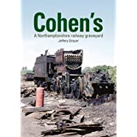 Cohen's: A Northamptonshire Railway Graveyard
