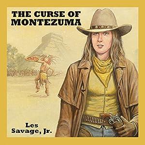 The Curse of Montezuma Audiobook